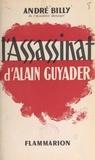 André Billy - L'assassinat d'Alain Guyader.