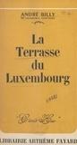 André Billy - La terrasse du Luxembourg.
