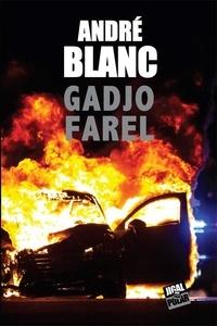 André Blanc - Gadjo Farel.
