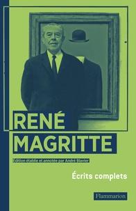 André Blavier et René Magritte - Réné Magritte - Ecrits complets.