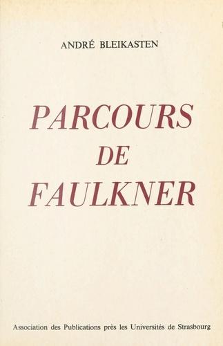 Parcours de Faulkner