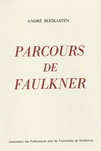 Amazon télécharger des livres audio Parcours de Faulkner par André Bleikasten ePub RTF PDB 9791034404834 in French