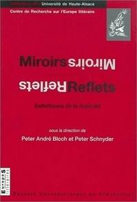André Bloch et Peter Schnyder - Miroirs, reflets - Esthétiques de la duplicité.