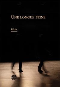 André Boiron et Annette Foëx - Une longue peine.