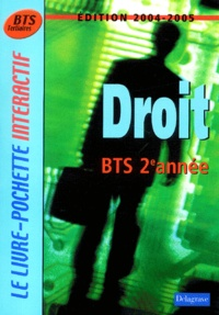 André Bollard et Bernard Epailly - Droit BTS Tertiaire 2e année.