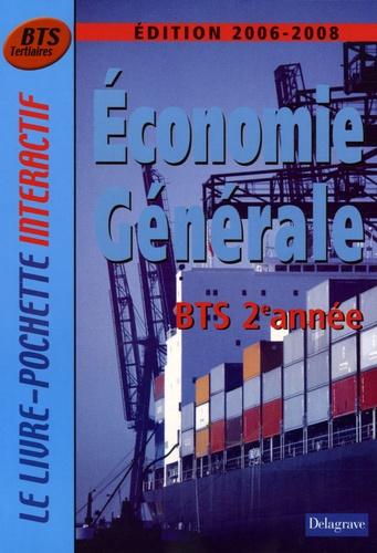 André Bollard et Bernard Epailly - Economie générale BTS Tertiaires 2e année - Edition 2006-2008.