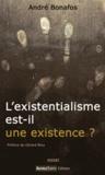 André Bonafos - L'existentialisme est-il une existence ?.