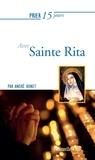 André Bonet - Prier 15 jours  : Prier 15 jours avec Sainte Rita - Un livre pratique et accessible.