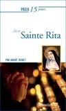 André Bonet - Prier 15 jours avec Sainte Rita.