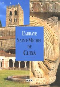 André Bonnery - L'Abbaye Saint-Michel de Cuixa.