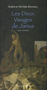 André Bonnery - Les Deux Visages de Janus.