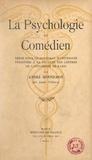 André Bonnichon et  Faculté des lettres de l'Unive - La psychologie du comédien - Thèse pour le Doctorat d'université présentée à la Faculté des lettres de l'Université de Paris.