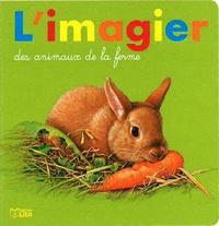 André Boos - L'imagier des animaux de la ferme.