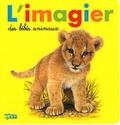 André Boos - L'imagier des bébés animaux.