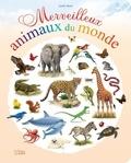 André Boos - Merveilleux animaux du monde.