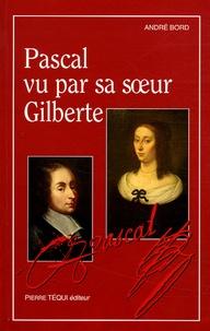 Deedr.fr Pascal vu par sa soeur Gilberte - Lecture critique Image