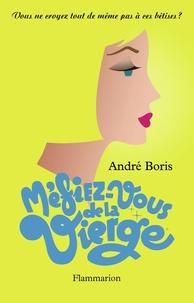 André Boris - Méfiez-vous de la Vierge.