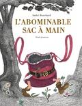 André Bouchard - L'abominable sac à main.