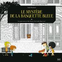 André Bouchard - Le mystère de la basquette bleue.