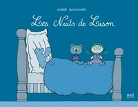 André Bouchard - Les nuits de Lison.