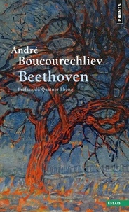 Beethoven - André Boucourechliev |
