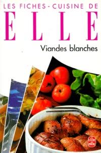 LES FICHES-CUISINE DE ELLE. Viandes blanches.pdf