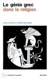 André Boulanger et Louis Gernet - Le Génie grec dans la religion.