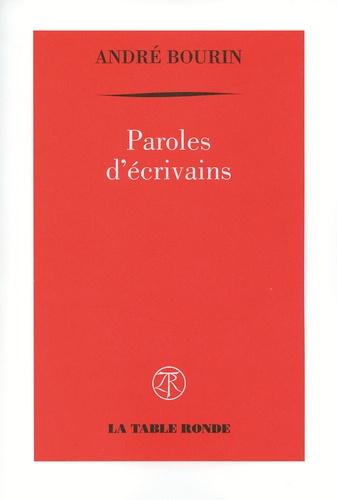 André Bourin - Paroles d'écrivains.