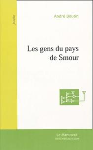 André Boutin - Les gens du pays de Smour.