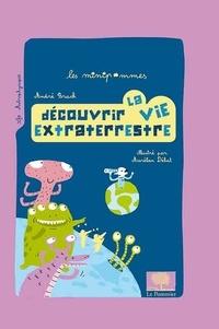 André Brack - Découvrir la vie extraterrestre.