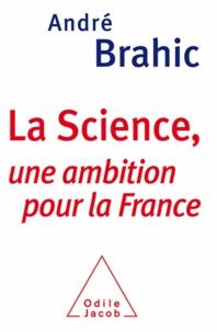 André Brahic - La Science, une ambition pour la France.