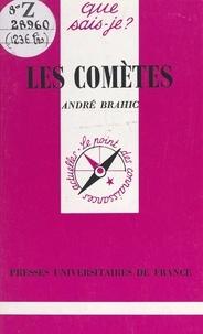 André Brahic et Paul Angoulvent - Les comètes.