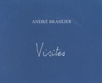 André Brasilier - Visites.