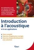 André Brau - Introduction à l'acoustique et à ses applications.