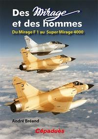 Lemememonde.fr Des mirage et des hommes - Du Mirage F1 au Super Mirage 4000 Image