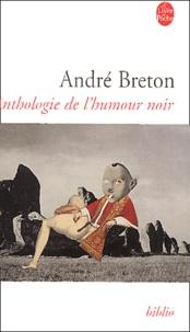 André Breton - Anthologie de l'humour noir.