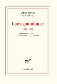 André Breton et Paul Eluard - Correspondance - (1919-1938).