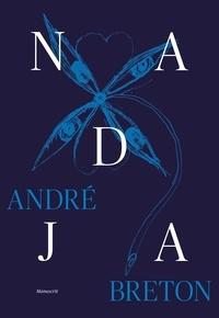André Breton - Nadja - Coffret avec 1 fac-similé du manuscrit et une étude illustrée.