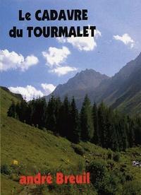 André Breuil - Le cadavre du Tourmalet.