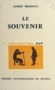 André Bridoux et Jean Lacroix - Le souvenir.