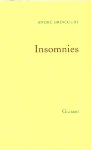 André Brincourt - Insomnies.