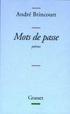 André Brincourt - Mots de passe.