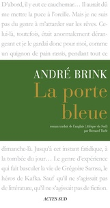 André Brink - La Porte bleue.