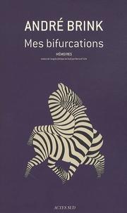 Mes bifurcations- Mémoires - André Brink | Showmesound.org