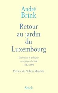 Retour au jardin du Luxembourg - Littérature et politique en Afrique du Sud 1982-1998.pdf