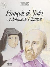 André Brix et  Communautés Salésiennes - François de Sales et Jeanne de Chantal.