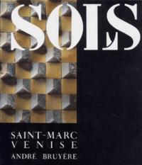 SOLS SAINT-MARC VENISE - André Bruyère |