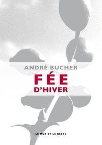 André Bucher - Fée d'hiver.
