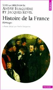 André Burguière et Alain Plessis - Histoire de la France. - Héritages.