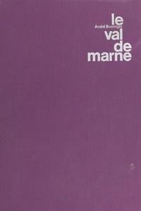 André Bussinger et André Bussigner - Le Val de Marne - Un million de citoyens 94.